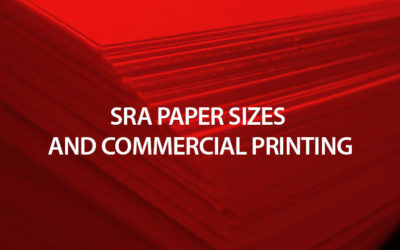 The advantages of SRA paper sizes in commercial printing
